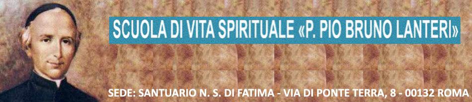 Scuola di Vita Spirituale «P. Pio Bruno Lanteri»